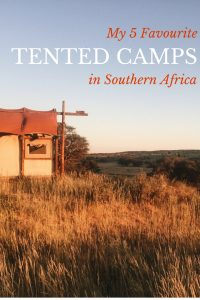 My 5 Favorite Tented Camps in Southern Africa