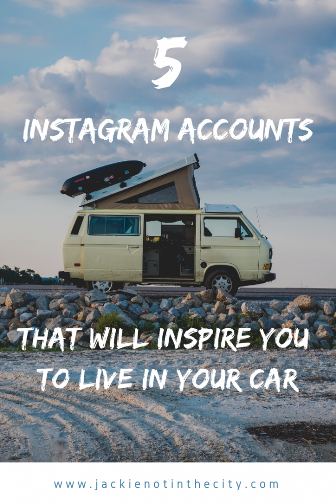 5 Instagram Accounts That Will Inspire You to Live in Your Car