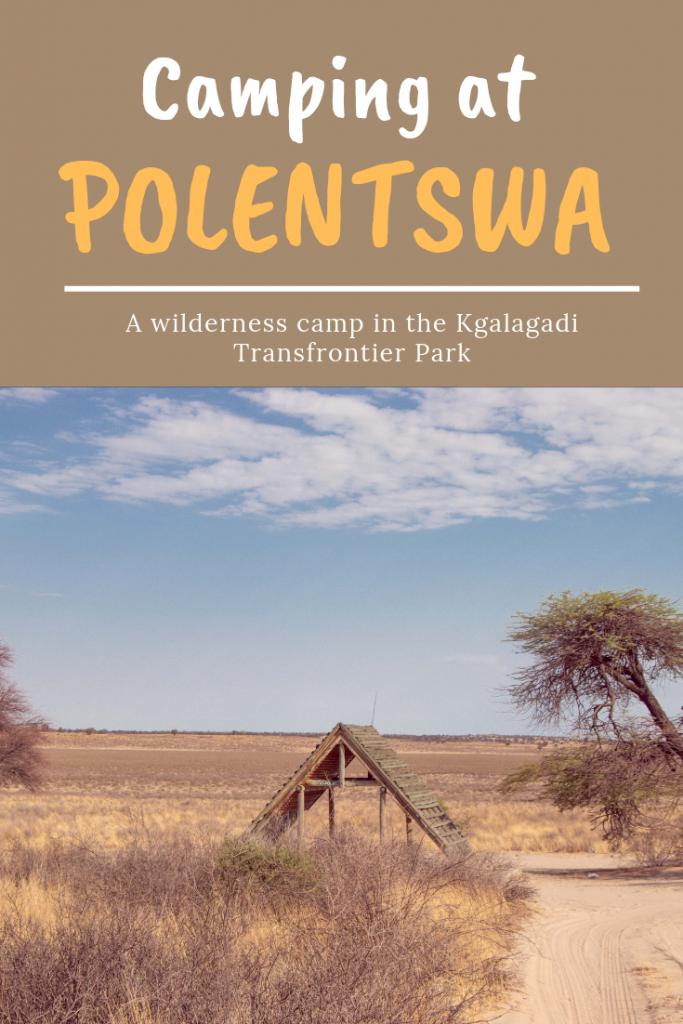 Camping at Polentswa - Botswana