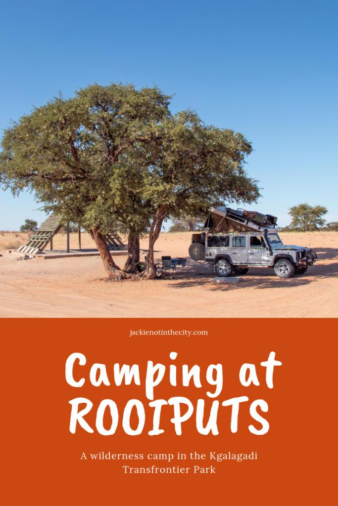 Camping at Rooiputs - Botswana